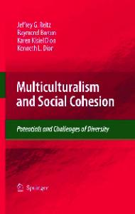 Multiculturalism and Social Cohesion: Potentials and Challenges of Diversity