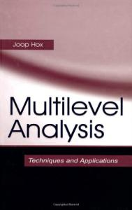 Multilevel Analysis - Techniques and Applications