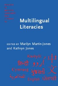 Multilingual Literacies: Reading and Writing Different Worlds (Studies in Written Language & Literacy)