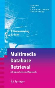 Multimedia Database Retrieval: A Human-Centered Approach