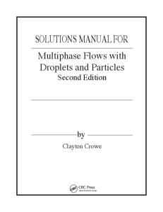 MULTIPHASE FLOWS WITH DROPLETS AND PARTICLES 2ND EDITION SOLUTIONS MANUAL
