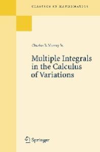 Multiple Integrals in the Calculus of Variations (Classics in Mathematics)