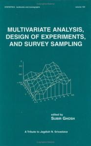 Multivariate Analysis Design of Experiments and Survey Sampling