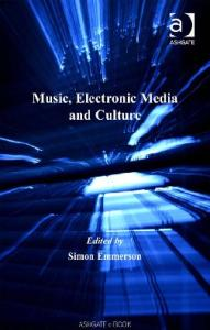 Music, Electronic Media and Culture