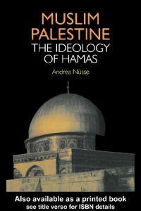 Muslim Palestine: The Ideology of Hamas
