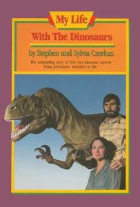 My Life With the Dinosaurs