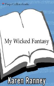 My Wicked Fantasy (Avon Romantic Treasure)