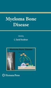 Myeloma Bone Disease (Current Clinical Oncology)
