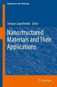 Nanostructured Materials and Their Applications (Nanoscience and Technology)
