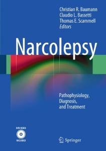 Narcolepsy: Pathophysiology, Diagnosis, and Treatment