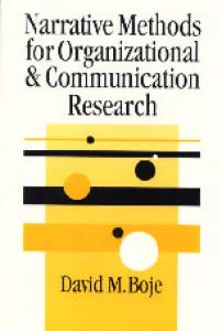 Narrative Methods for Organizational & Communication Research (SAGE Series in Management Research)