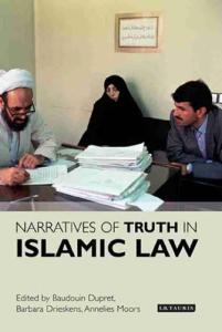 Narratives of Truth in Islamic Law (Library of Islamic Law)