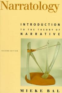 Narratology: Introduction to the Theory of Narrative Edition 2