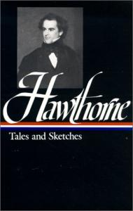 Nathaniel Hawthorne : Tales and Sketches (Library of America)