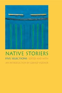 Native Storiers: Five Selections