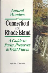 Natural Wonders of Connecticut & Rhode Island: A Guide to Parks, Preserves & Wild Places (Natural Wonders Of...)