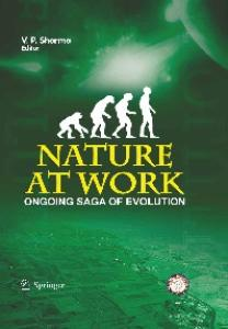 Nature at Work: Ongoing Saga of Evolution in Play