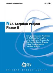 NEA Sorption Project Phase II: Interpretation And Prediction of Radionuclide Sorption Onto Substrates Relevant for Radioactive Waste Disposal Using Thermodynamic ... Models (Radioactive Waste Management)