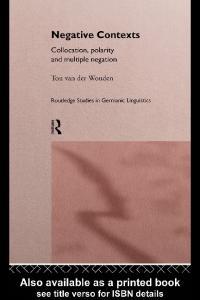 Negative Contexts (Routledge Studies in Germanic Linguistics, 1)