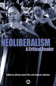 Neoliberalism: A Critical Reader