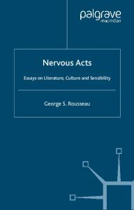 Nervous Acts: Essays on Literature and Sensibility