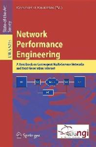 Network Performance Engineering: A Handbook on Convergent Multi-Service Networks and Next Generation Internet