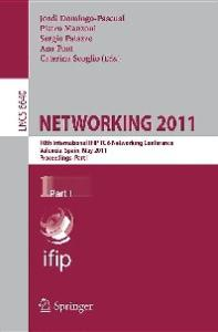 NETWORKING 2011, Part I