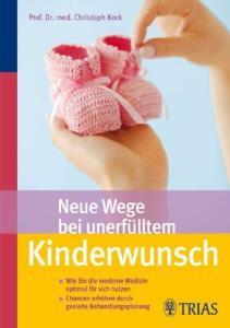 Neue Wege bei unerf�lltem Kinderwunsch
