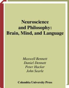 Neuroscience and Philosophy: Brain, Mind, and Language