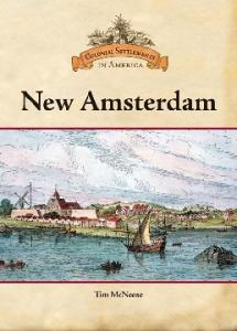 New Amsterdam (Colonial Settlements in America)