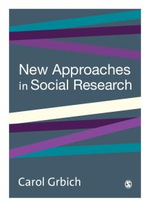 New Approaches in Social Research (Introducing Qualitative Methods Series)