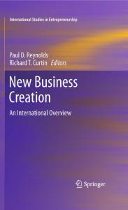 New Business Creation: An International Overview (International Studies in Entrepreneurship)