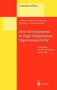 New Developments in High Temperature Superconductivity