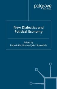 New Dialectics and Political Economy (Political Science & International Relations)