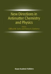 New Directions in Antimatter Chemistry and Physics
