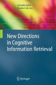 New Directions in Cognitive Information Retrieval (The Information Retrieval Series)