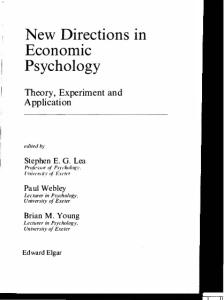 New Directions in Economic Psychology: Theory, Experiment and Application