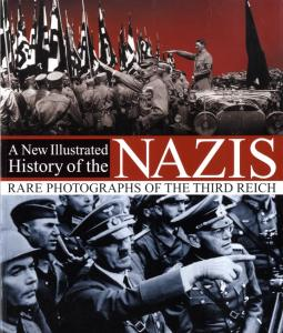 New Illustrated History of the Nazis