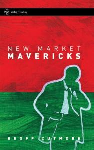 New Market Mavericks (Wiley Trading)