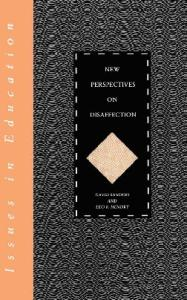 New Perspectives on Disaffection