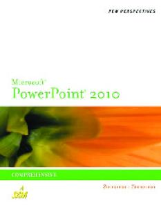 New Perspectives on Microsoft PowerPoint 2010, Comprehensive (New Perspectives (Course Technology Paperback))