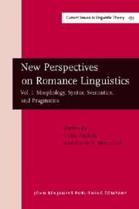 New Perspectives on Romance Linguistics Vol. 1: Morphology, Syntax, Semantics, and Pragmatics : Selected Papers from the 35th Linguistic Symposium on Romance ... February (Pragmatics and Beyond New Series)
