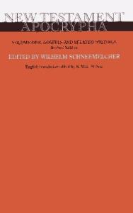 New Testament Apocrypha: Gospels and Related Writings
