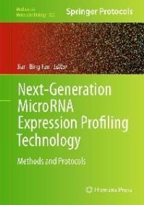 Next-Generation MicroRNA Expression Profiling Technology: Methods and Protocols (Methods in Molecular Biology, 822)