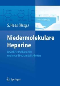 Niedermolekulare Heparine: Bewährte Indikationen und neue Einsatzmöglichkeiten