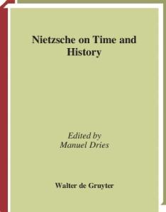Nietzsche on Time and History