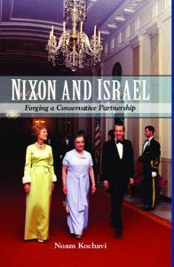 Nixon and Israel: Forging a Conservative Partnership