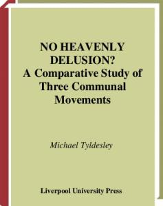 No Heavenly Delusion?: A Comparative Study of Three Communal Movements (Liverpool University Press - Liverpool Science Fiction Texts & Studies)