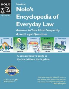 Nolo's Encyclopedia of Everyday Law: Answers to Your Most Frequently Asked Legal Questions, 5 Sub edition