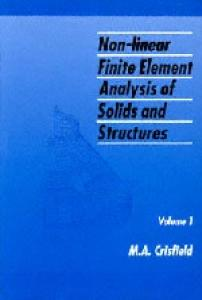 Non-Linear Finite Element Analysis of Solids and Structures: Essentials
